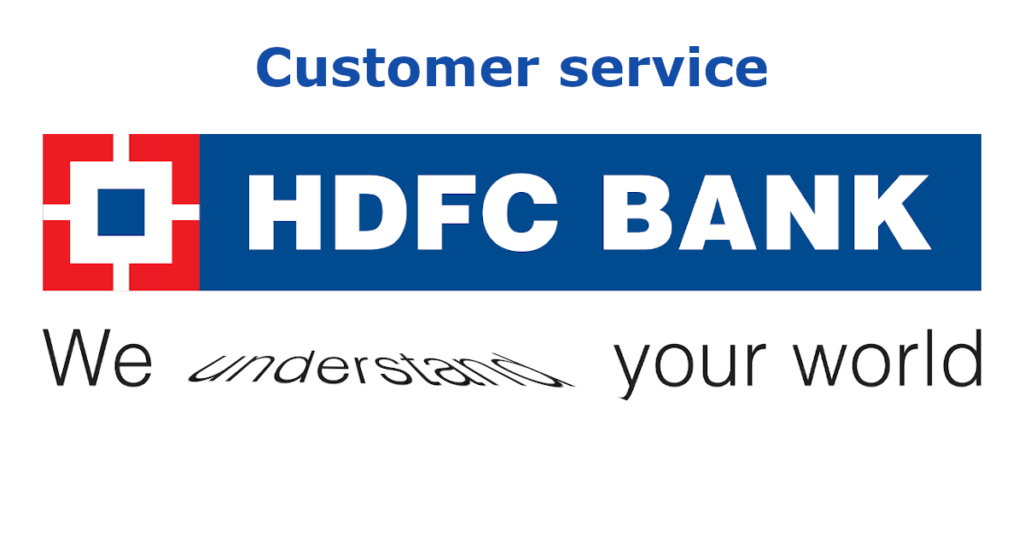 Customer Service : HDFC bank
